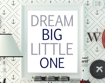 Dream Big Little One Dream Big Art Decor Dream Big Art Print Baby Shower Gift for Him Light Blue Nursery Printable Digital Download