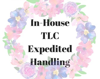 Rush My Order with In-House TLC Expedited Handling