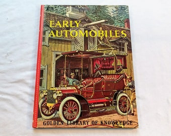 """Vintage Kids Educational Book, """"Early Automobiles"""" by Eugene Rachlis. From the Golden Library of Knowledge, 1961."""