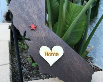 """California State - """"Home is where the heart is."""""""