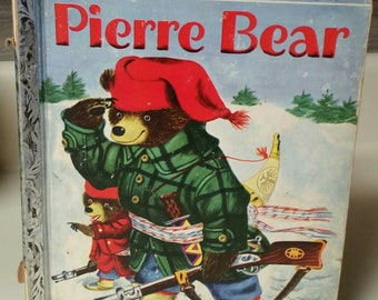 """Little Golden Book """"Pierre Bear"""" by Patsy and Richard Scarry/RARE Vintage 1954 Collectible Children's Book/Nursery/Nostalgic Gift"""