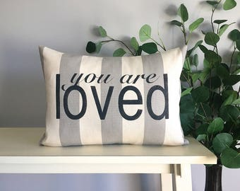 You are Loved Pillow Cover, Decorative Pillow, Rustic Home Decor, Accent Pillow