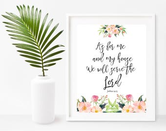 As For Me And My House, Joshua 24:15, Printable Art, Instant Download,  Bible Print, Scripture Wall Art, Wall Decor