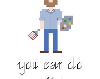 """Bob Ross Cross Stitch Pattern - """"You Can Do Anything"""""""