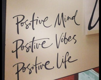 Positive Mind Positive Vibes Positive Life, Wall Art, Stickers, Stencil, Inspirational Quote Vinyl Wall Decals