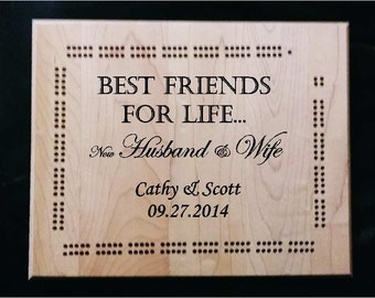 Best friends for life, now husband and wife , Custom made cribbage board, personalized, laser engraved made from Maple,, great wedding gift