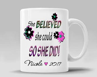 Graduation Achievement Gift Mug New Job Promotion Congratulations Coffee Tea She Believed She Could So She Did_ 11 oz 15 oz Cup, ArtBJC_353M