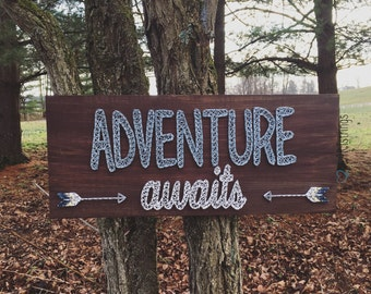 Adventure Awaits string art sign