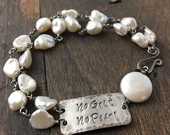 No Grit No Pearl Bracelet, Pearl Bracelet, Rustic, Boho, Feminine Link Bracelet