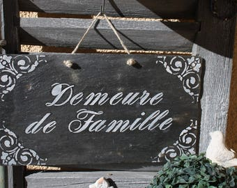 """Family home"" slate sign"