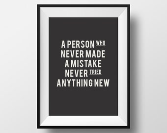 A person who, never made a, mistake never tried, anything new, Printable Art, Printable Typography, Printable Quote, Einstein, Digital
