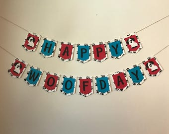 Happy Woofday Banner/Puppy Birthday Banner/Dog party Banner