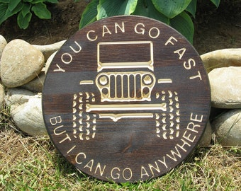 You Can Go Fast But I Can Go Anywhere -  Routed Wood Disk 3D Wall Decor - Color Options DSK1