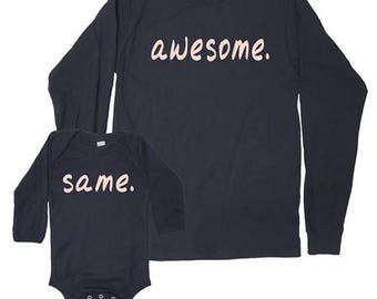 Mother Daughter Mother Son Matching Mom Shirts Long Sleeved Awesome. Same. Matching Women and Kid gift for mom Christmas present for wife