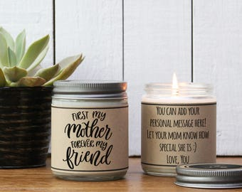 First My Mother Forever My Friend Soy Candle | Gift for mom | Mom gift | Mother's Day Gift | Personalized Gift for Mom | Mom Friendship Gift