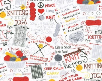 Knitting Sayings, Jokes, Yarn Balls, Skeins, Needles on White Background C5609- FQ, 1/2Yd, Full Yd