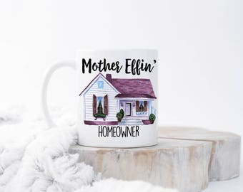 Funny Housewarming Mug, Housewarming Gift, Housewarming Mug, New Homeowner  Gift, Homeowner Gift