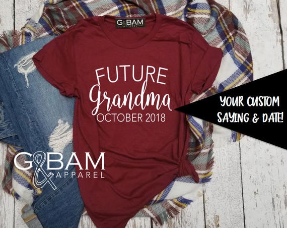 Customizable Grandma SHIRT /Grandma Shirt / Nana Shirt / Grandma gift / future grandma / we're Pregnant