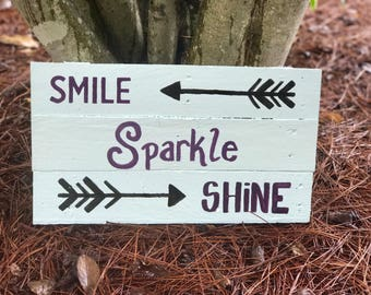 Smile, Sparkle, Shine Sign
