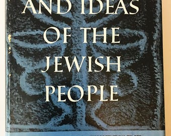 Great Ages and Ideas of the Jewish People.  Modern Library Book with dust jacket circa 1956.   First Edition vintage book.  Book lover gift.