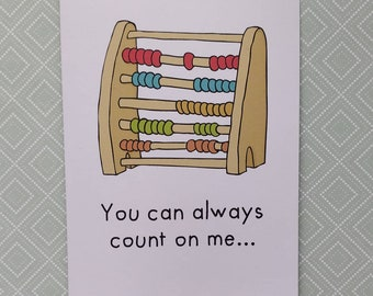 You can always count on me greetings card