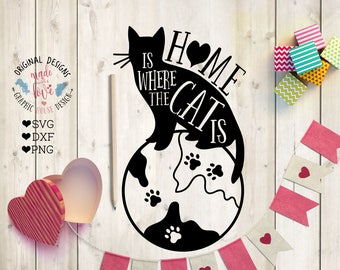Cat svg file, Home is where the Cat is Cut File in SVG, DXF, PNG, Pet quotes, Pet svg, Cat quotes, Cat svg, Cat Home svg, Home svg file