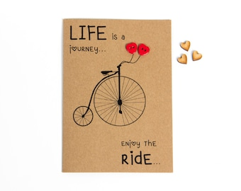 Life Is A Journey Greeting Card - Just Because Card - Quotes - Handmade - Cute - Motivational - Inspirational - Bicycle