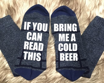 Beer Socks, Custom Socks,  Bring me Beer If you can read this,  Valentines Gifts, Valentines Day, Gifts for Him, Funny gifts, Father's Day