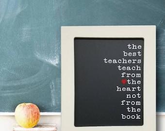 The Best Teacher, Teach from the Heart, Teachers Gifts, School Teachers, School Gifts, End of Year Teacher Gift, Teacher Christmas Gift