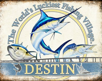 "Luckiest Fishing Village // Destin, Florida  // Metal Sign // 12"" x 16"""