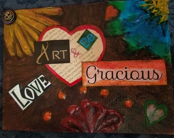 Multimedia, Art, One of a kind, Love, Gracious, inspirational, Floral,