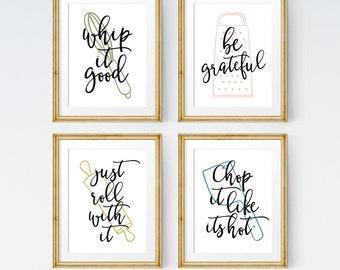 Kitchen art set, Set of 4 prints, Kitchen quote, Whip it good, Be Grateful, Chop it like its hot, Kitchen printable, Kitchen print set