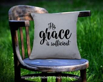 Throw Pillow - His grace is sufficient home decor pillow - Christian decor - Bible verse