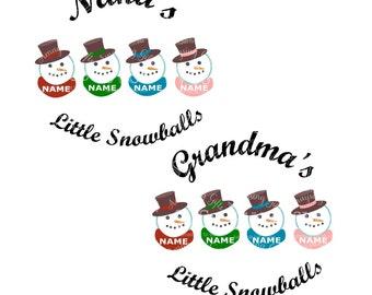 SVG Set - Little Snowballs - Grandma - Nana - Grandparents Christmas - Granparent Tshirt - Nana Tshirt - Nana Grandma Art - Christmas Art