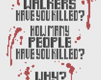 Walking Dead How Many Quote Cross Stitch Pattern