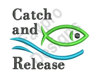 Catch And Release - Machine Embroidery Design