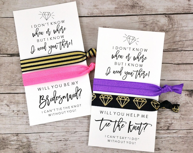 Bridesmaid Proposal Hair Ties, I Don't Know When or Where - (FPS0HT1)