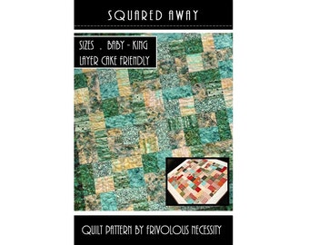 Quilt Pattern PDF Squared Away All Sizes -- Layer Cake Friendly