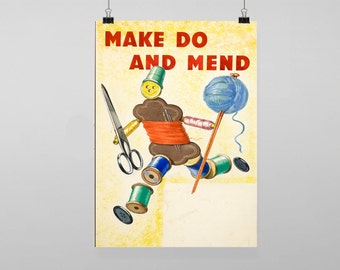 Make Do And Mend - Vintage Reproduction Wall Art Decro Decor Poster Print Any size