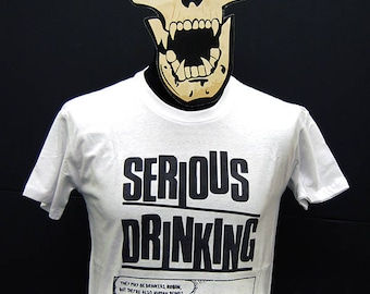 Serious Drinking - They May Be Drinkers Robin, But They're Also Human Beings - T - Shirt