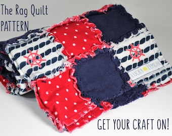 The Rag Quilt PATTERN