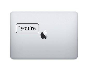 Proper Grammar Laptop Decal - *you're Macbook decal - Grammar Police Laptop Sticker