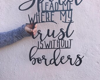 FREE SHIPPING!!! Spirit Lead Me Where my Trust is without Borders - Hillsong - Metal Sign - Farmhouse Design