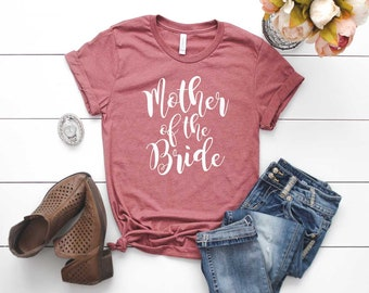 Mother of the Bride Shirt. Bridal Party Shirt. MOTB Shirt. Super Soft & Comfy Unisex T-Shirt. Wedding. Getting Ready. Mom of Bride Shirt.