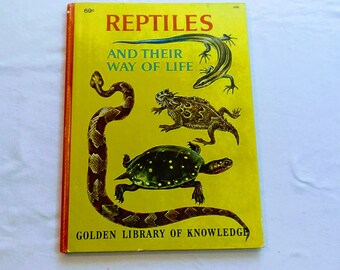 """Vintage 60's Childrens Educational Book, """"Reptiles and Their Way of Life"""" from the Golden Library of Knowledge."""
