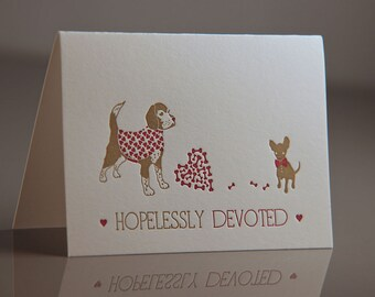 Hopelessly Devoted Beagle Card - Beagle and Chihuahua Valentine Card - Dogs in Love Card - Romantic Card - Letterpress Beagle Card
