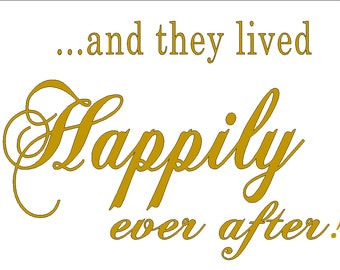 and they lived Happily ever after to fit 12 x 9 board