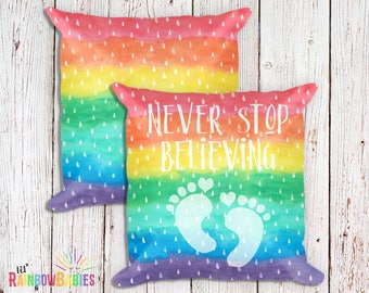 IVF Gift, Trying To Conceive, Infertility, IVF, Miscarriage Gift, Infant Loss, Rainbow Baby Pregnancy, Never Stop Believing Keepsake Pillow