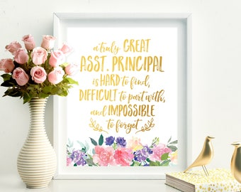 A Truly Great Assistant Principal Is Hard To Find Assistant Gift Appreciation Gift Christmas Gift Birthday Gift Assistant Thank You Print