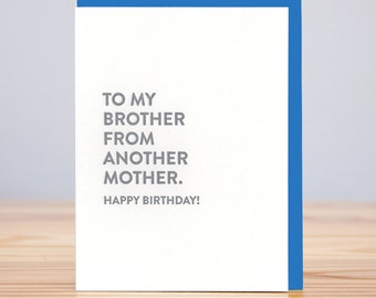 To My Brother From Another Mother Birthday Card // Letterpress